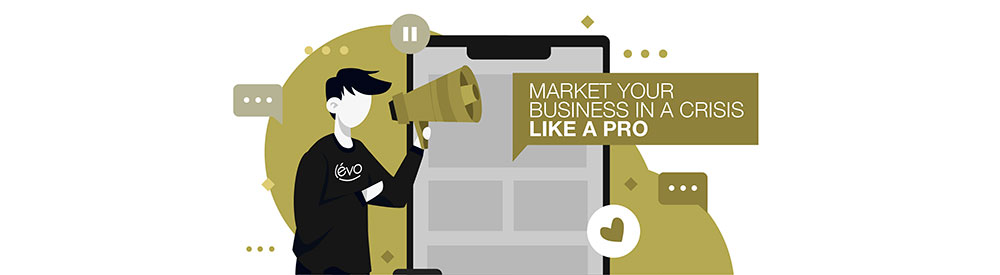 Market Your Business in a Crisis like a Pro.