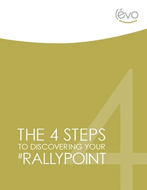 4 STEPS TO DISCOVERING YOUR BRAND'S #RALLYPOINT