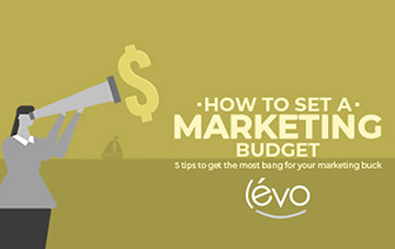 """How much should I spend on marketing?"" Five tips to get the most bang for your marketing buck."